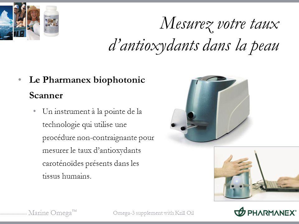 Marine Omega Omega-3 supplement with Krill Oil Mesurez votre taux dantioxydants dans la peau Le Pharmanex biophotonic Scanner Un instrument à la point