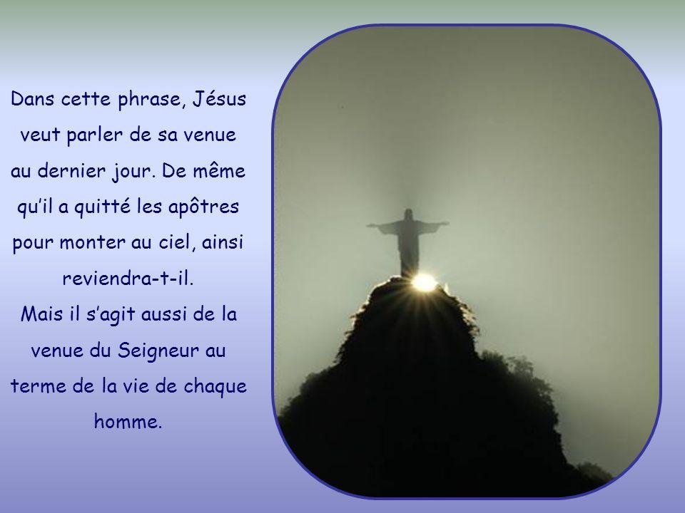 « Veillez donc, car vous ne savez pas quel jour votre Seigneur va venir. »