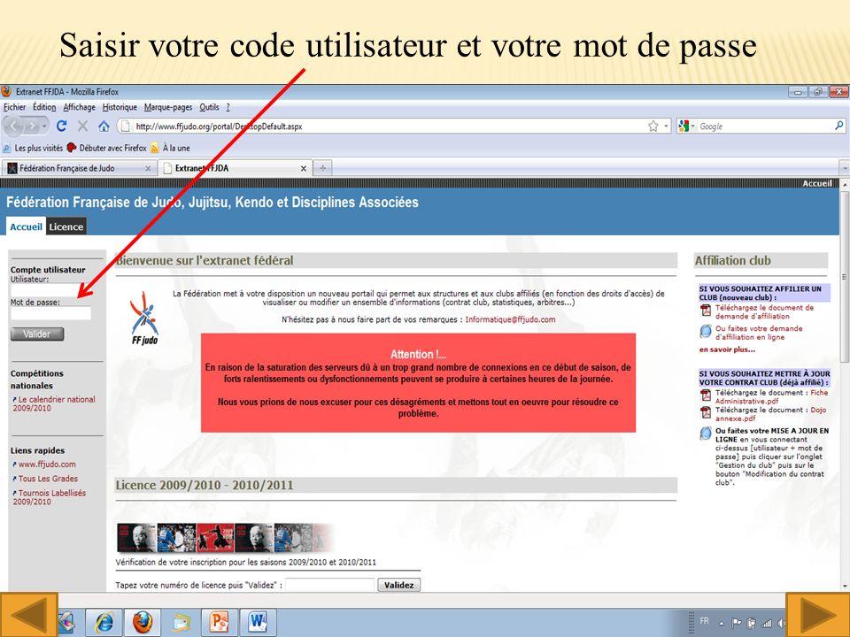 Saisir votre code utilisateur et votre mot de passe 3