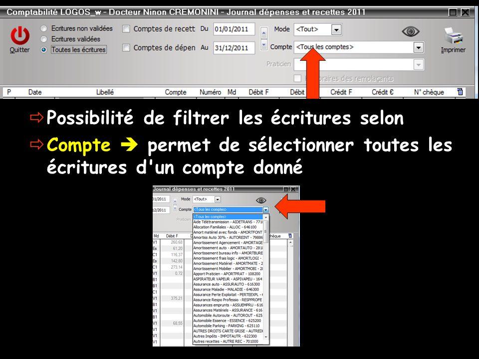 Possibilité de filtrer les écritures selon Compte permet de sélectionner toutes les écritures d'un compte donné