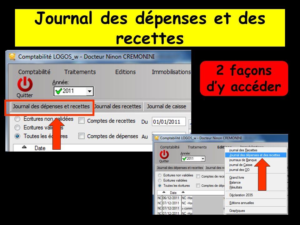 Journal des dépenses et des recettes 2 façons dy accéder