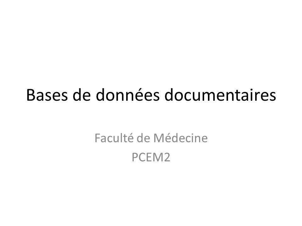 Bases de données documentaires Faculté de Médecine PCEM2
