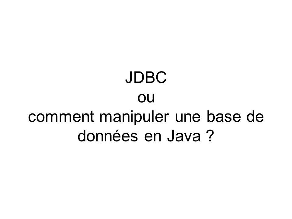JDBC ou comment manipuler une base de données en Java ?