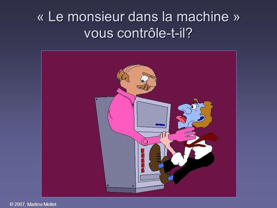 © 2007, Martine Mottet. Le système de numération binaire Lire de droite à gauche 8 bits = 1 octet