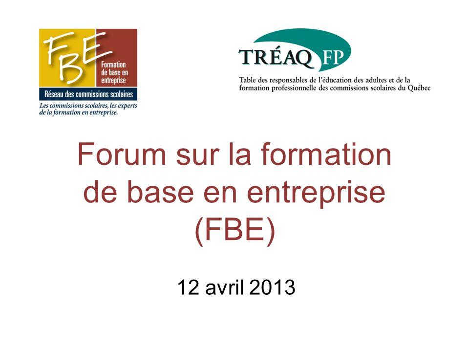 Forum sur la formation de base en entreprise (FBE) 12 avril 2013