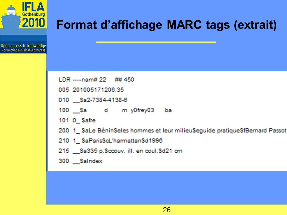 Format daffichage MARC tags (extrait) 26