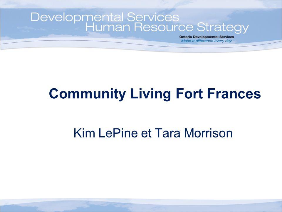 Community Living Fort Frances Kim LePine et Tara Morrison