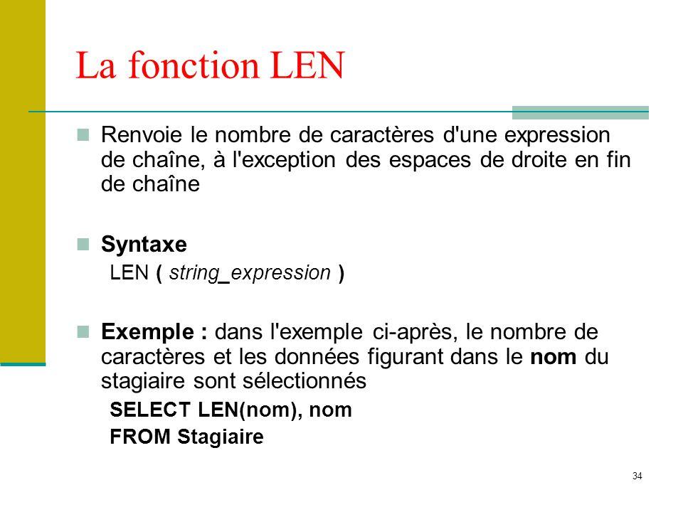 35 Les fonctions LEFT,RIGHT et SUBSTRING Extraction dune sous chaîne de caractères Syntaxe : LEFT ( chaîne, longueur ) RIGHT ( chaîne, longueur ) SUBSTRING ( chaîne, début, longueur )