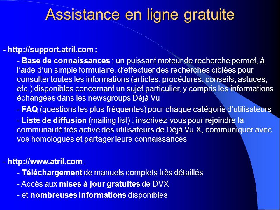 Assistance en ligne gratuite - http://support.atril.com : - Base de connaissances : un puissant moteur de recherche permet, à laide dun simple formula