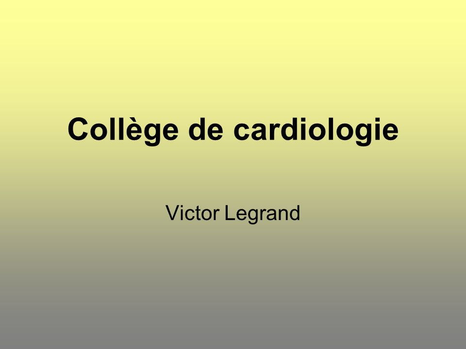 Collège de cardiologie Victor Legrand