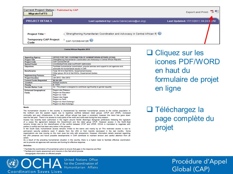 19Office for the Coordination of Humanitarian Affairs (OCHA) CAP (Consolidated Appeal Process) Section Cliquez sur les icones PDF/WORD en haut du form