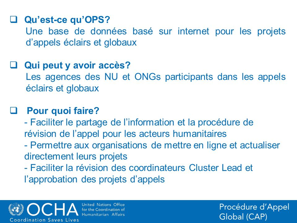 25Office for the Coordination of Humanitarian Affairs (OCHA) CAP (Consolidated Appeal Process) Section OPS and FTS Liste de projets avec feuilles de projets