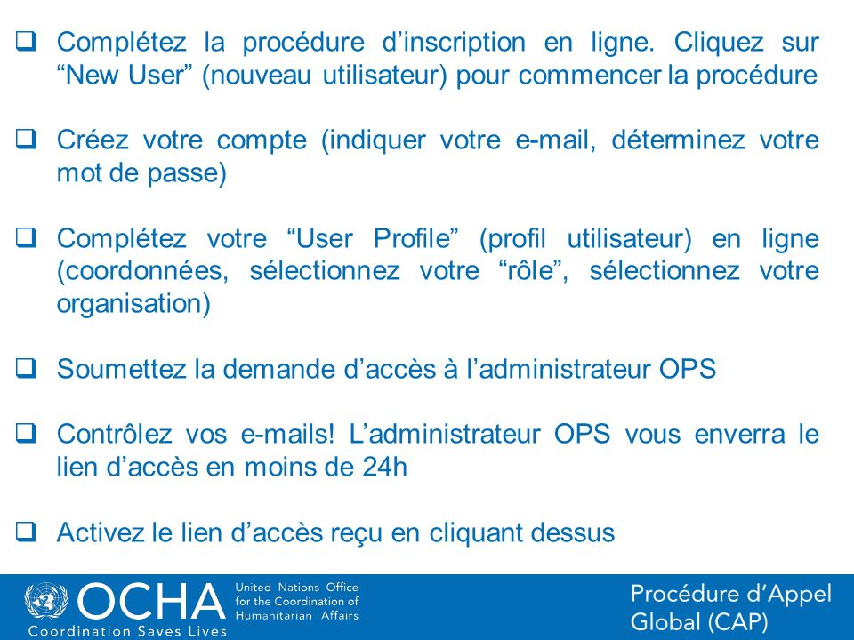 26Office for the Coordination of Humanitarian Affairs (OCHA) CAP (Consolidated Appeal Process) Section Liste de projets et feuilles de projets