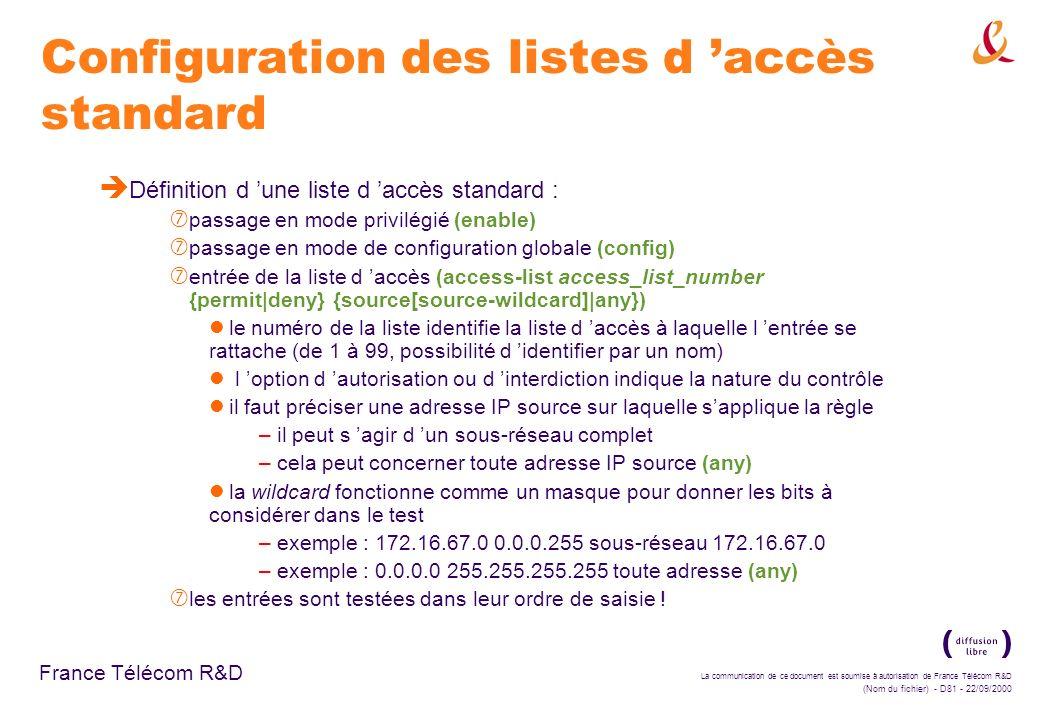 La communication de ce document est soumise à autorisation de France Télécom R&D (Nom du fichier) - D81 - 22/09/2000 France Télécom R&D Configuration