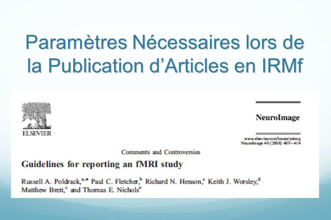 Paramètres Nécessaires lors de la Publication dArticles en IRMf