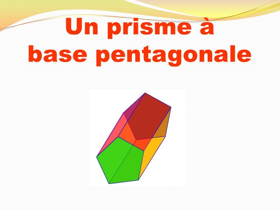 Un prisme à base pentagonale