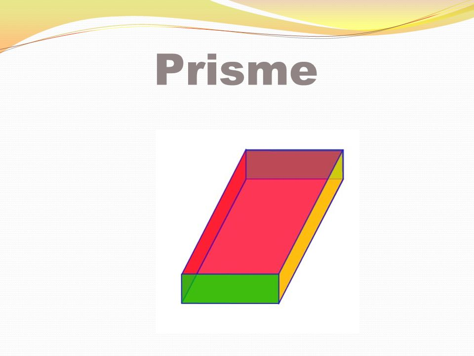 Un prisme à base triangulaire