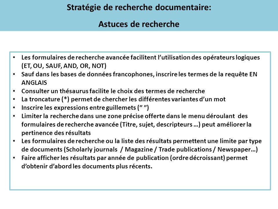 Stratégie de recherche documentaire: Astuces de recherche Les formulaires de recherche avancée facilitent lutilisation des opérateurs logiques (ET, OU