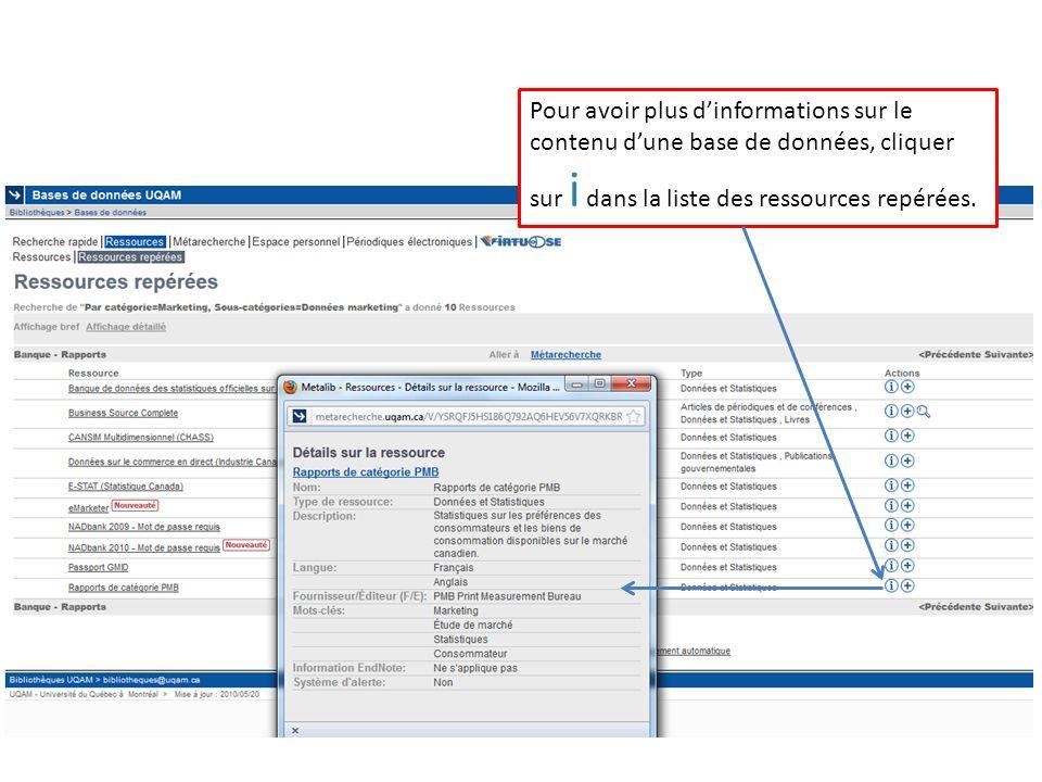 Pour avoir plus dinformations sur le contenu dune base de données, cliquer sur i dans la liste des ressources repérées.