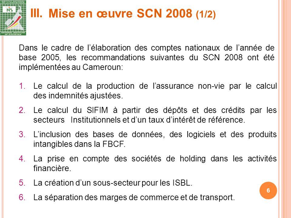 III. 6 1.Le calcul de la production de lassurance non-vie par le calcul des indemnités ajustées.