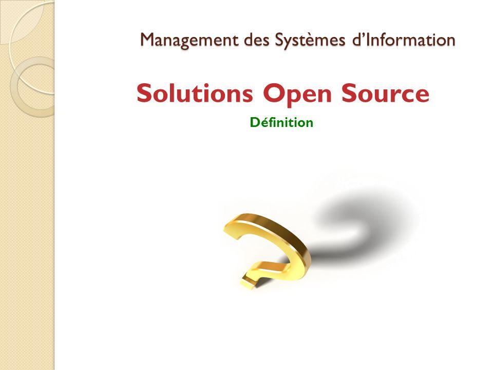 Management des Systèmes dInformation Solutions Open Source Définition