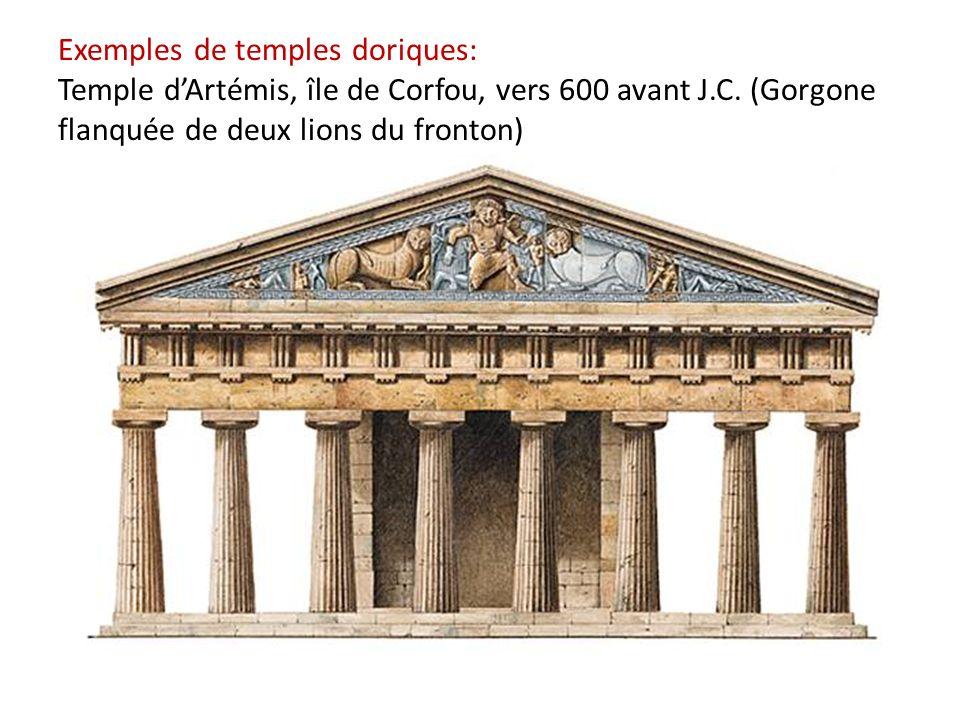 Exemples de temples doriques: Temple dArtémis, île de Corfou, vers 600 avant J.C. (Gorgone flanquée de deux lions du fronton)