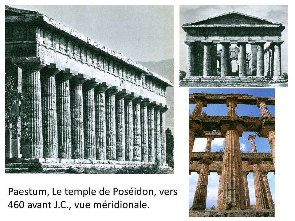 Paestum, Le temple de Poséidon, vers 460 avant J.C., vue méridionale.