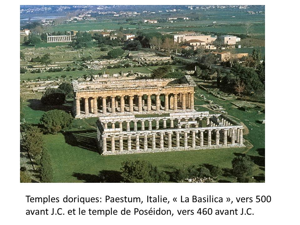 Temples doriques: Paestum, Italie, « La Basilica », vers 500 avant J.C. et le temple de Poséidon, vers 460 avant J.C.
