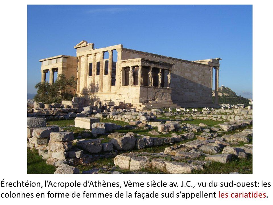 Érechtéion, lAcropole dAthènes, Vème siècle av. J.C., vu du sud-ouest: les colonnes en forme de femmes de la façade sud sappellent les cariatides.