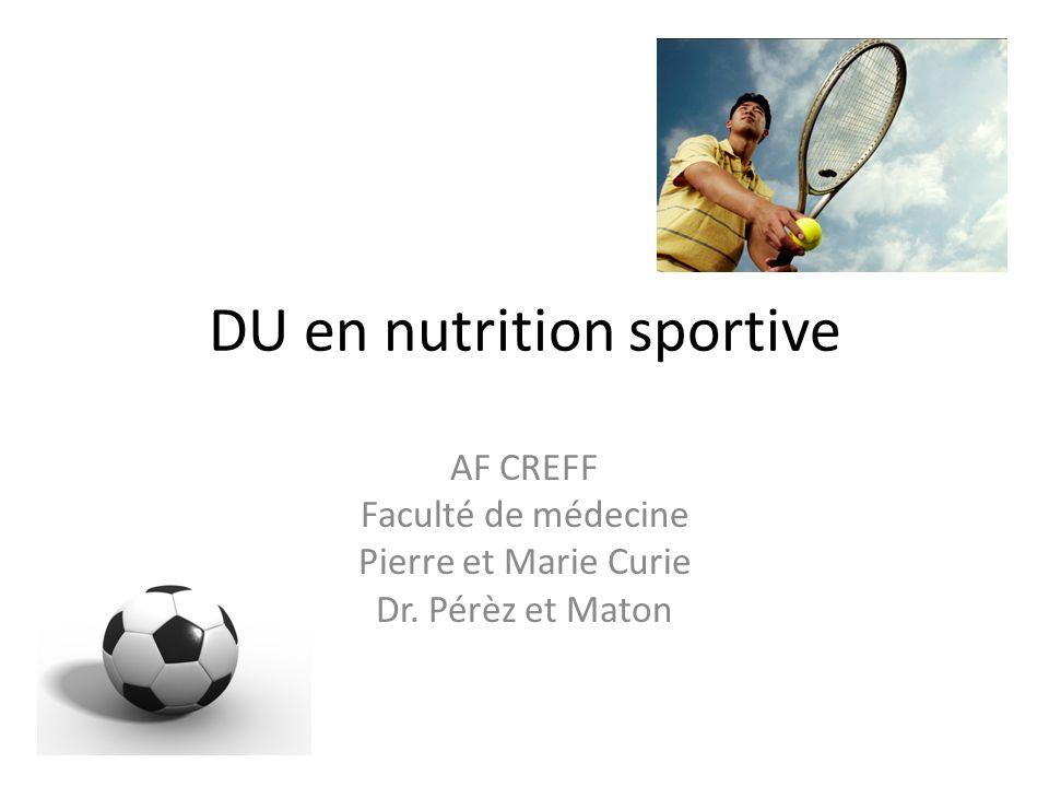 DU en nutrition sportive AF CREFF Faculté de médecine Pierre et Marie Curie Dr. Pérèz et Maton