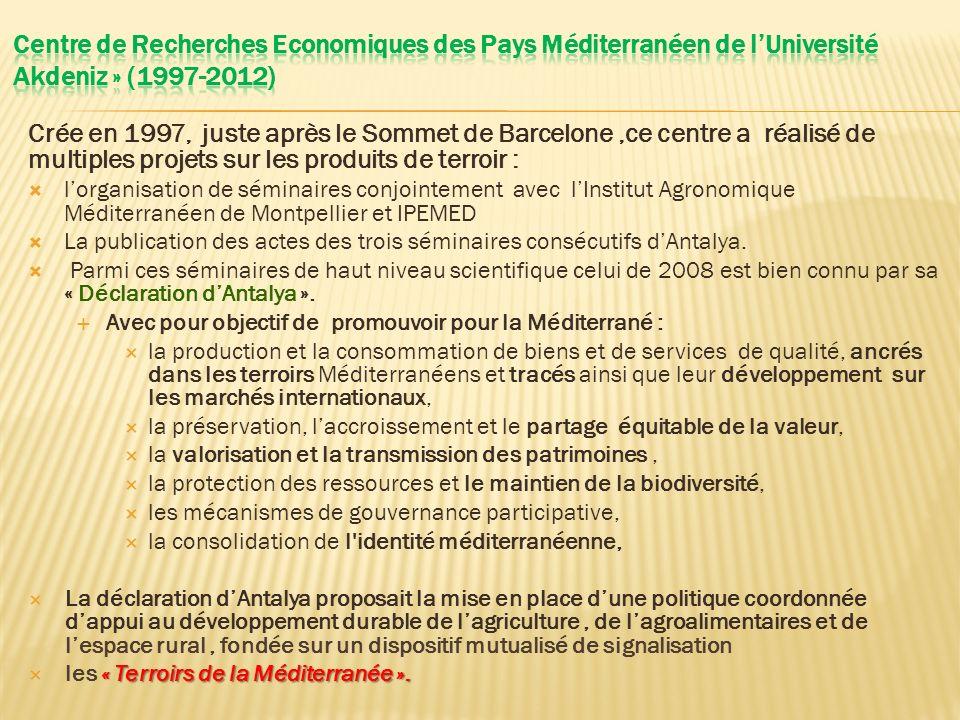 Crée en 1997, juste après le Sommet de Barcelone,ce centre a réalisé de multiples projets sur les produits de terroir : lorganisation de séminaires co