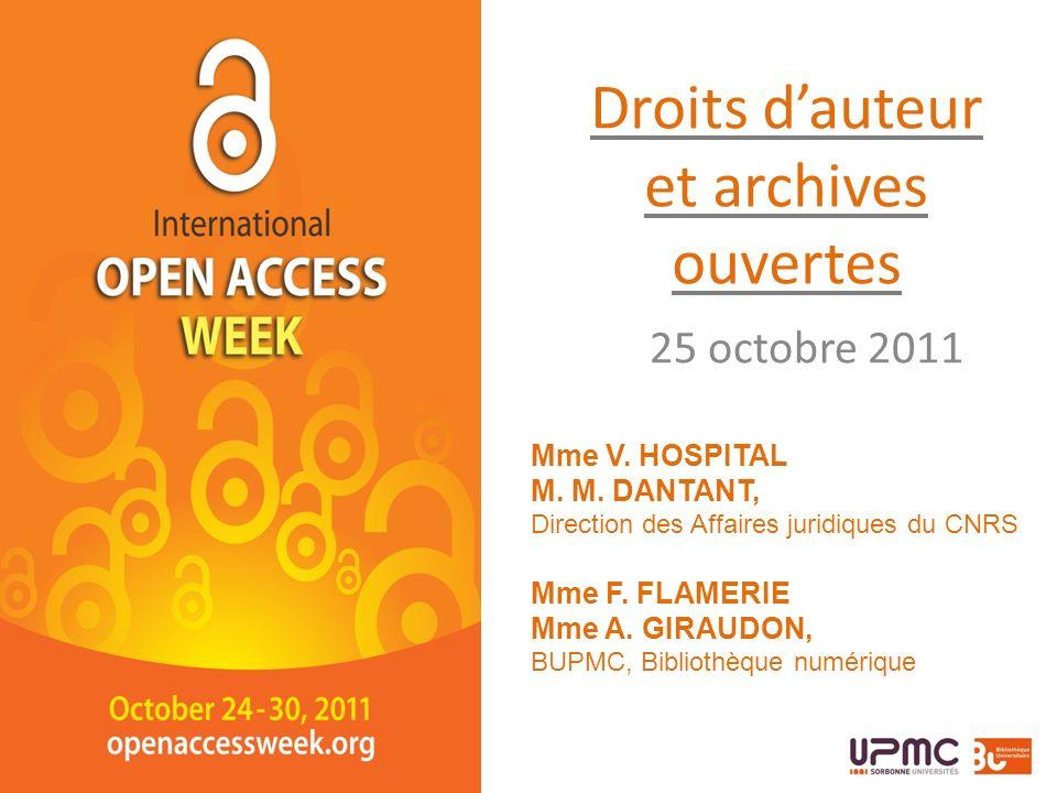 Droits dauteur et archives ouvertes 25 octobre 2011 Mme V.
