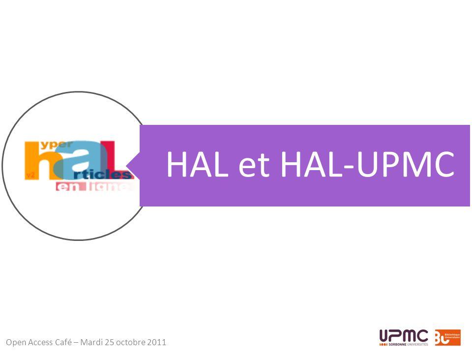 Open Access Café – Mardi 25 octobre 2011 HAL et HAL-UPMC