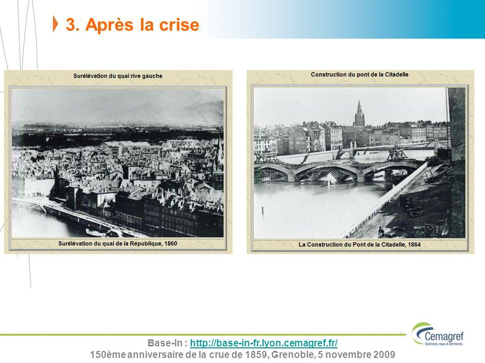 Base-In : http://base-in-fr.lyon.cemagref.fr/http://base-in-fr.lyon.cemagref.fr/ 150ème anniversaire de la crue de 1859, Grenoble, 5 novembre 2009 3.