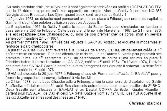 Au mois d'octobre 1961, deux Alouette II sont également prélevées au profit du DETALAT CC-FFA qui, le 1 er décembre, prend enfin ses appareils en comp