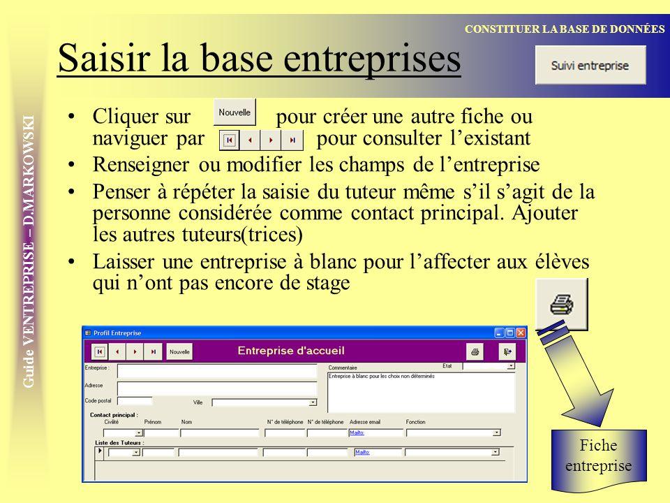 Guide VENTREPRISE – D.MARKOWSKI Créer des fiches de poste Créer un nouveau poste avec Saisir librement les champs.