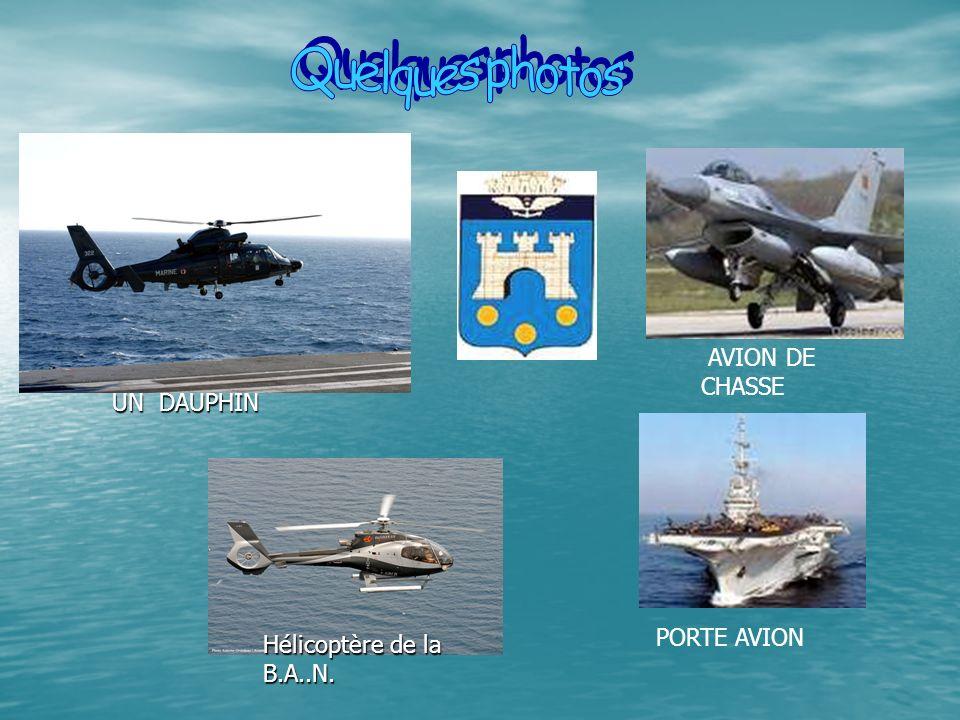 Hélicoptère de la B.A..N. UNDAUPHIN UN DAUPHIN AVION DE CHASSE PORTE AVION