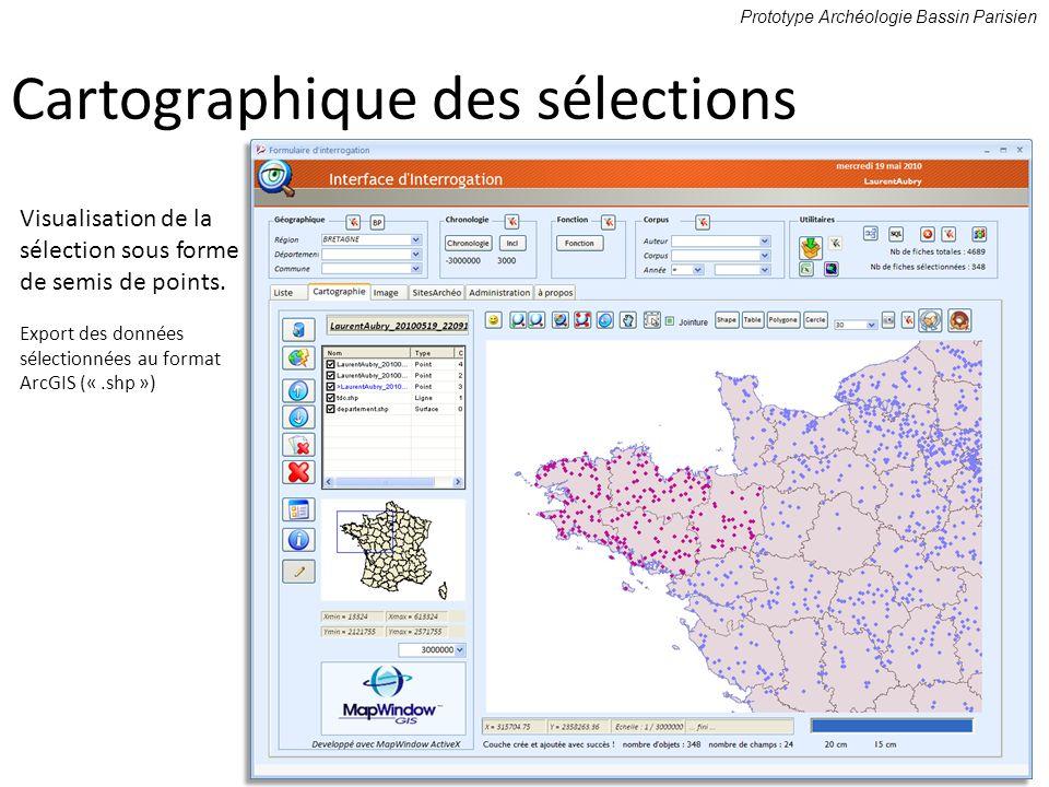 Cartographique des sélections Prototype Archéologie Bassin Parisien Visualisation de la sélection sous forme de semis de points. Export des données sé