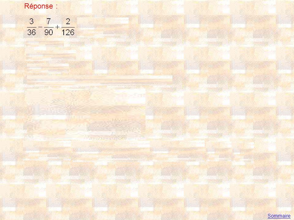 Exercice 3 Simplifier (on donnera le résultat sous la forme dune fraction irréductible) Réponse : Sommaire