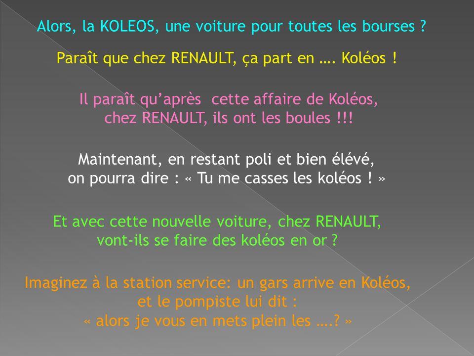 Hé oui ……, La nouvelle Renault est une couille . Il fallait y penser… .