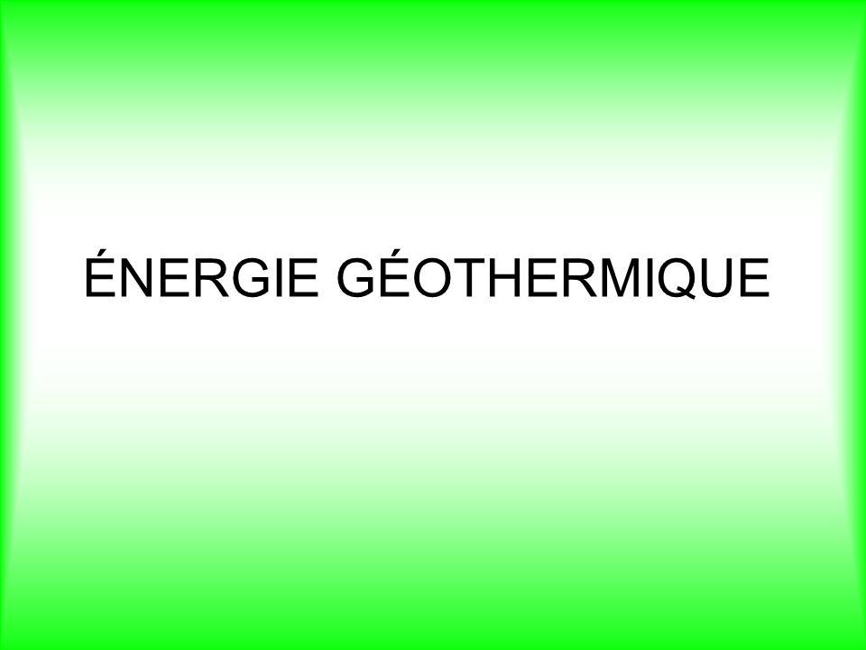 ÉNERGIE GÉOTHERMIQUE