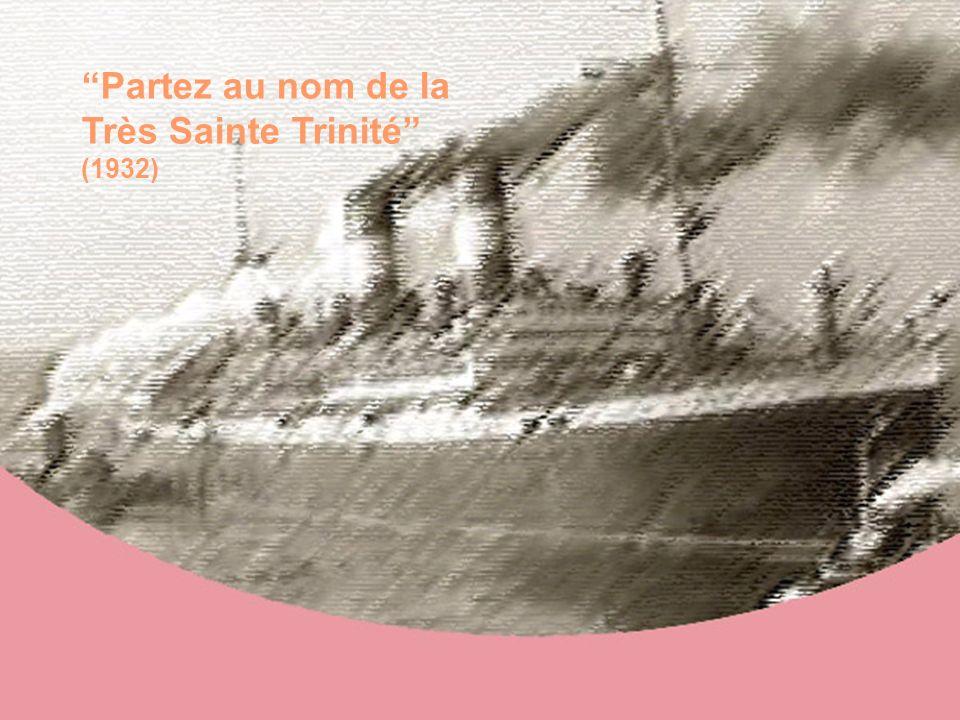 Alle sorelle in partenza per il Brasile Partez au nom de la Très Sainte Trinité (1932)