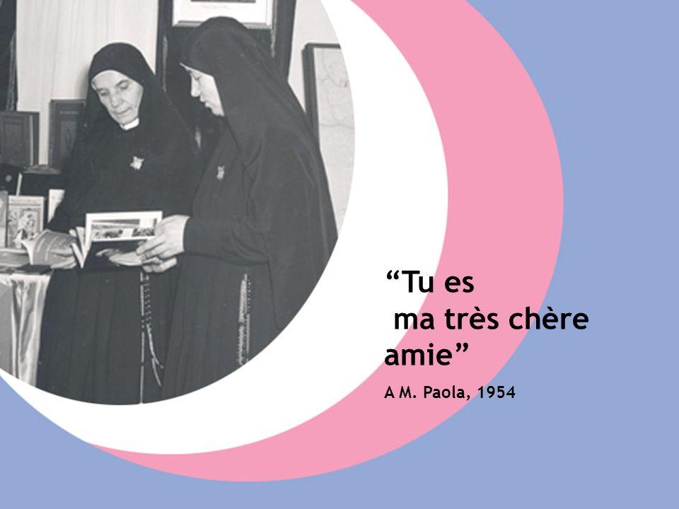 Tu es ma très chère amie A M. Paola, 1954