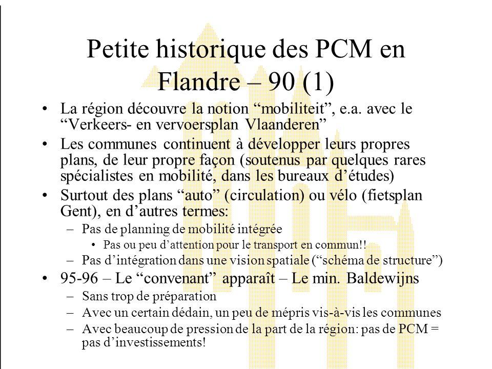 Petite historique des PCM en Flandre – 90 (1) La région découvre la notion mobiliteit, e.a.