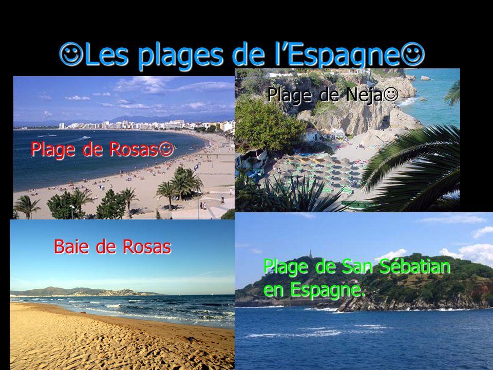 Les plages de lEspagne Les plages de lEspagne Plage de Rosas Plage de Rosas Plage de Neja Plage de Neja Baie de Rosas Plage de San Sébatian en Espagne.