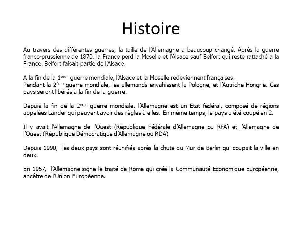 Histoire Au travers des différentes guerres, la taille de lAllemagne a beaucoup changé. Après la guerre franco-prussienne de 1870, la France perd la M