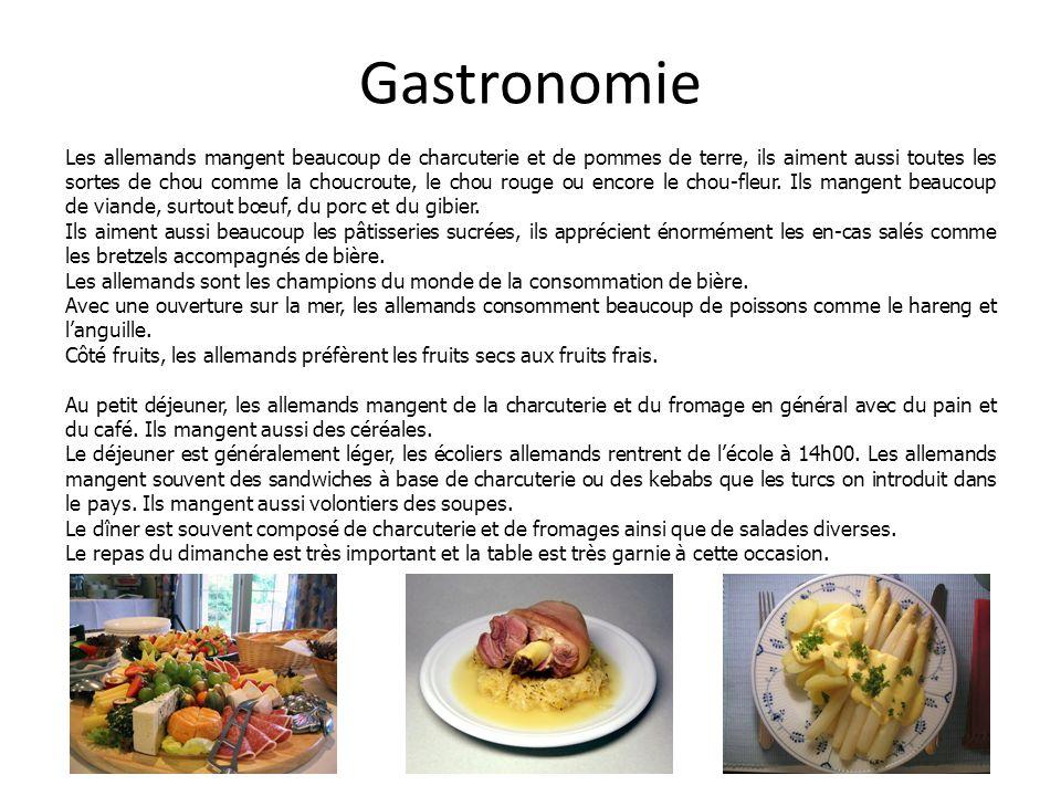 Gastronomie Les allemands mangent beaucoup de charcuterie et de pommes de terre, ils aiment aussi toutes les sortes de chou comme la choucroute, le ch