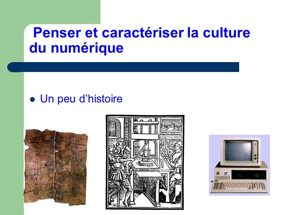 Penser et caractériser la culture du numérique Un peu dhistoire