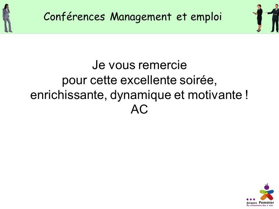 Comme dhabitude, jai adoré ta conférence. JLD Conférences Management et emploi