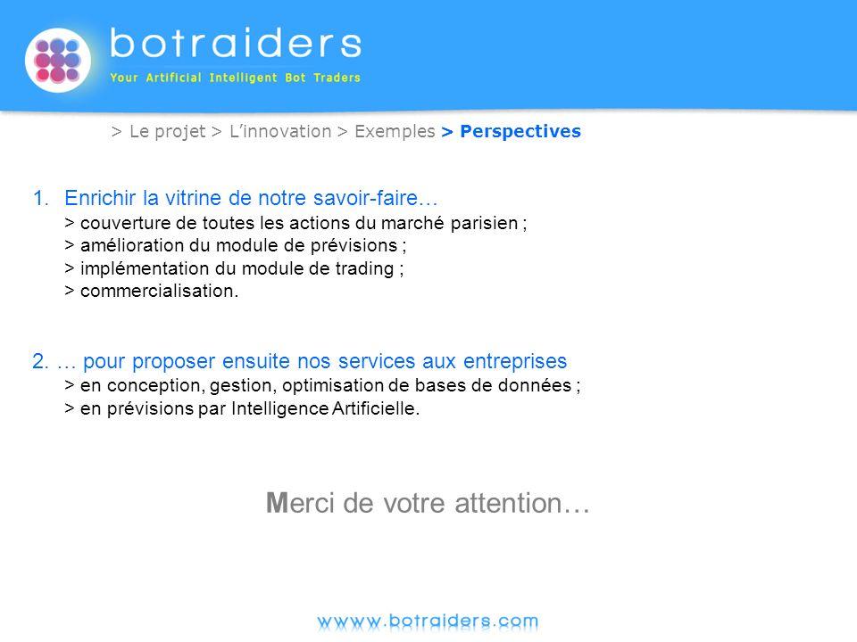 > Le projet > Linnovation > Exemples > Perspectives 1.Enrichir la vitrine de notre savoir-faire… > couverture de toutes les actions du marché parisien